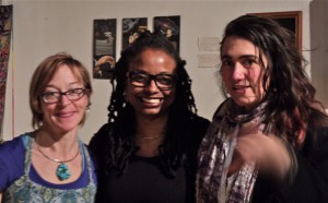 Opening of the exhibition at Fire Historical and Cultural Arts Center on April 4, 2014. From left to right, my co-exhibitors Laura Sprague and Denise Miller. Our group show is on exhibit through April and may be seen at Fire events, including our performance Balance on April 18 and 19.